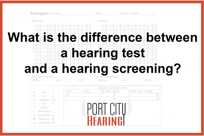 Oswego hearing test versus hearing screening